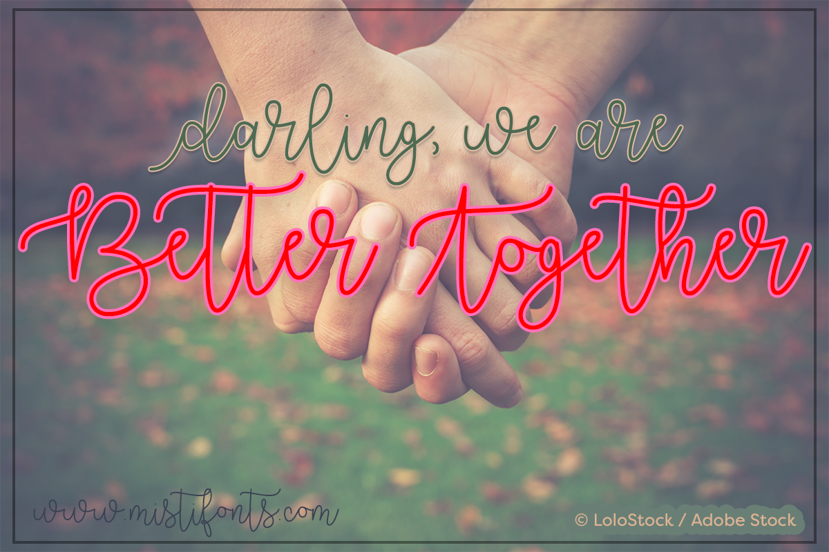 Better Together by Misti's Fonts. Image Credit: © LoloStock / Adobe Stock