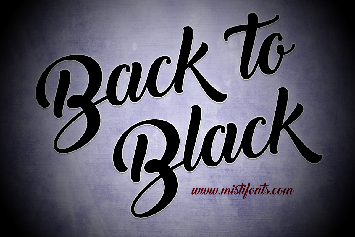 Back to Black Font by Misti's Fonts.