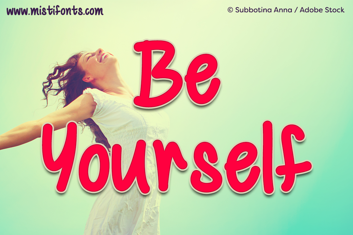 Be Yourself Font by Misti's Fonts. Image credit: © Subbotina Anna / Adobe Stock