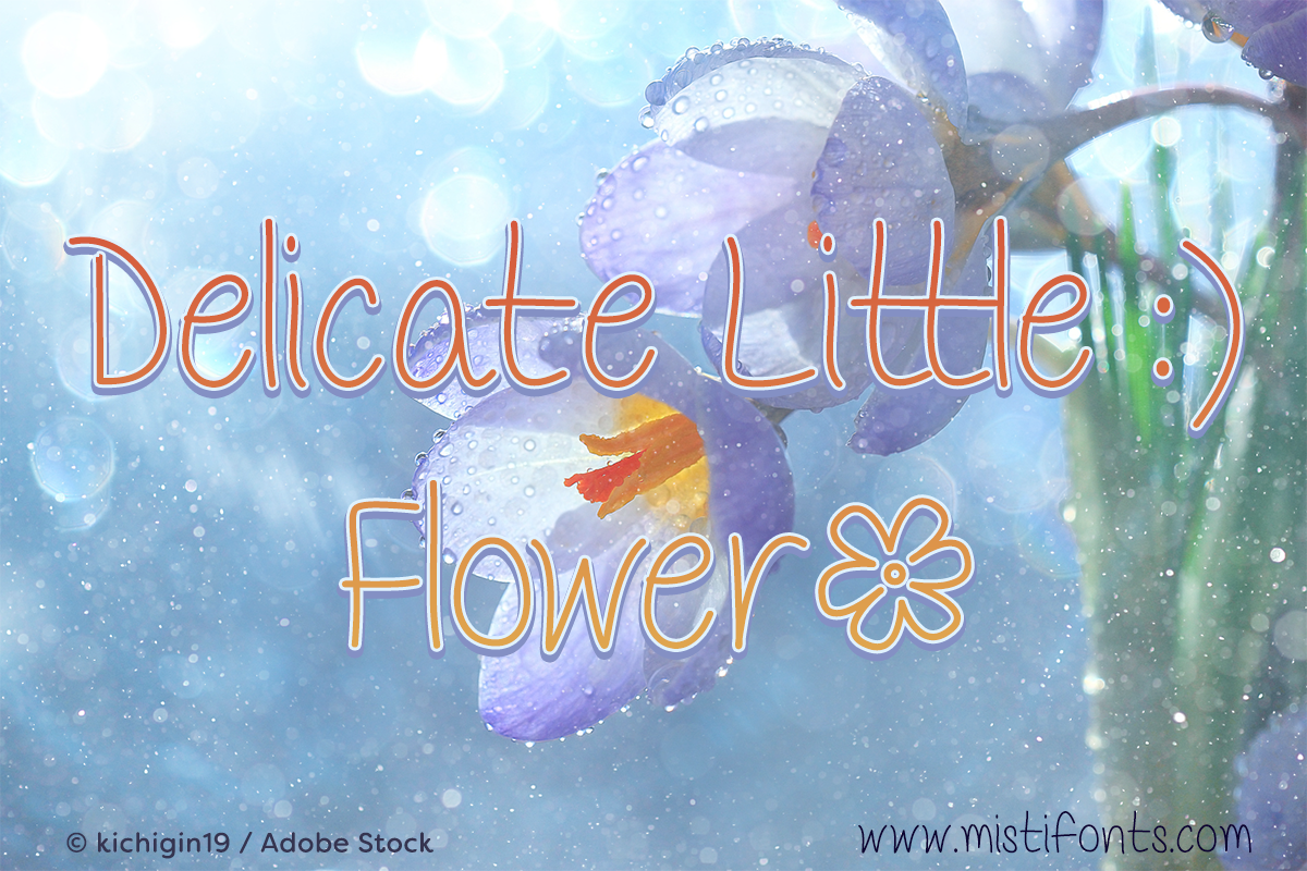 Delicate Little Flower by Misti's Fonts. Image Credit: © kichigin19 / Adobe Stock