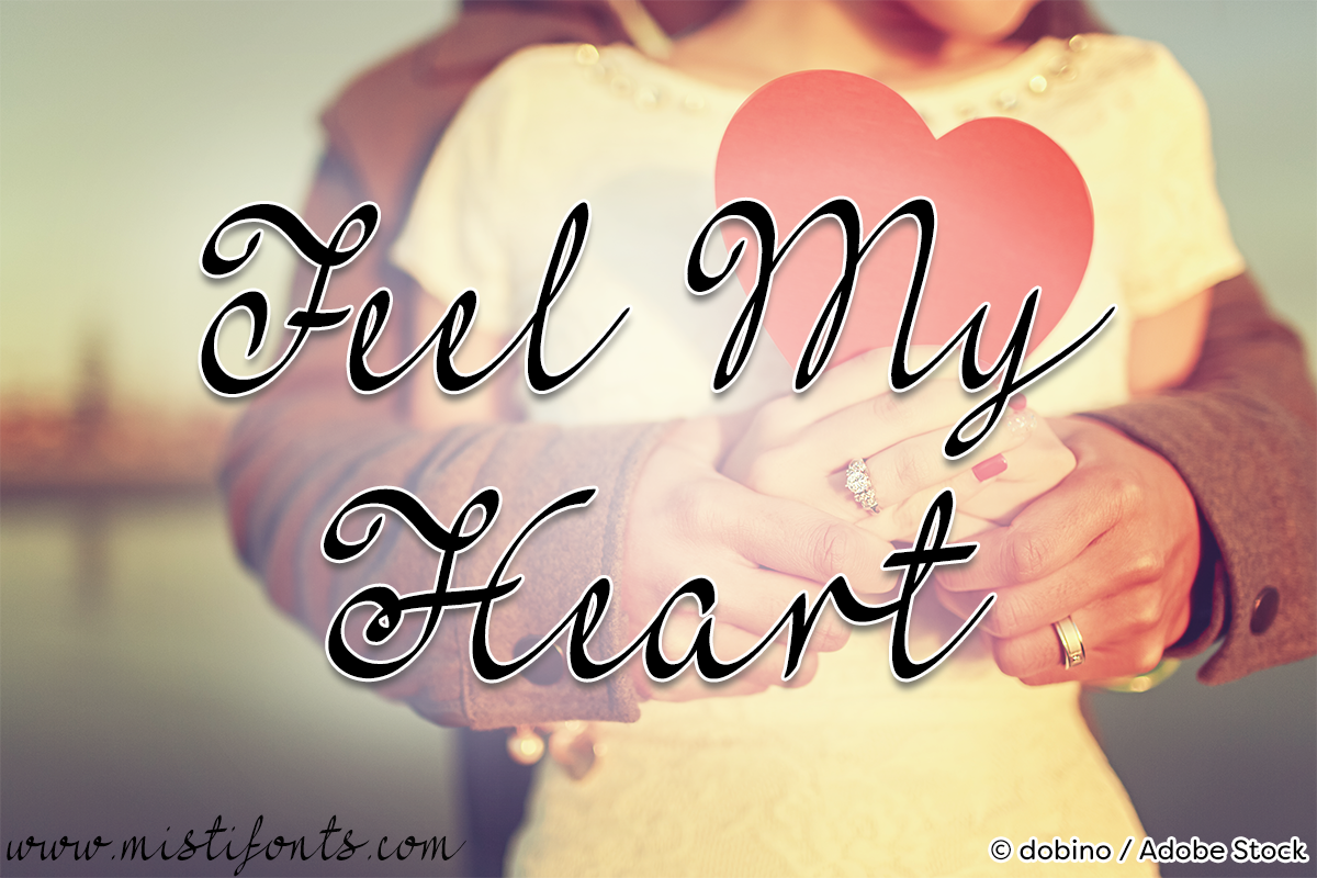 Feel My Heart by Misti's Fonts. Image credit: © dobino / Adobe Stock