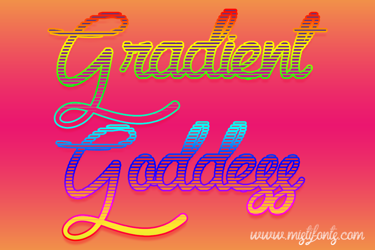 Gradient Goddesse by Misti's Fonts.