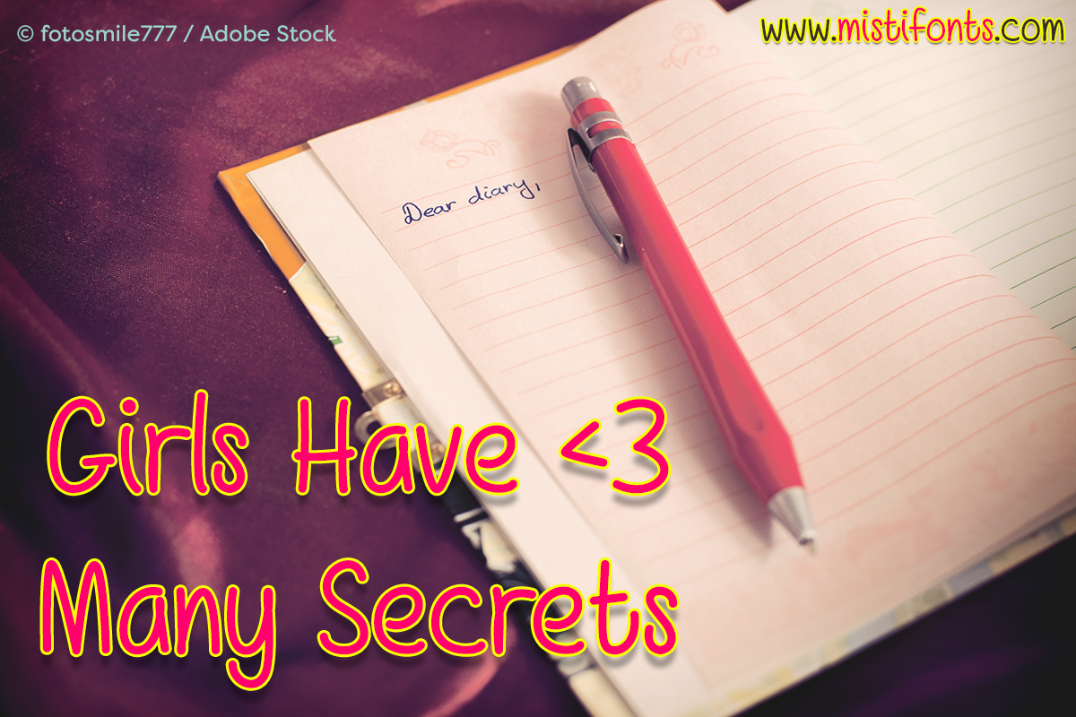 Girls Have Many Secrets by Misti's Fonts. Image credit: © fotosmile777 / Adobe Stock