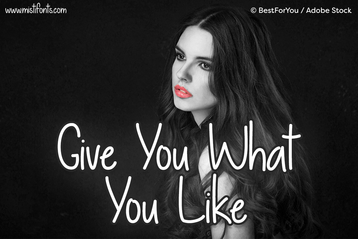 Give You What You Like by Misti's Fonts. Image credit: © BestForYou / Adobe Stock