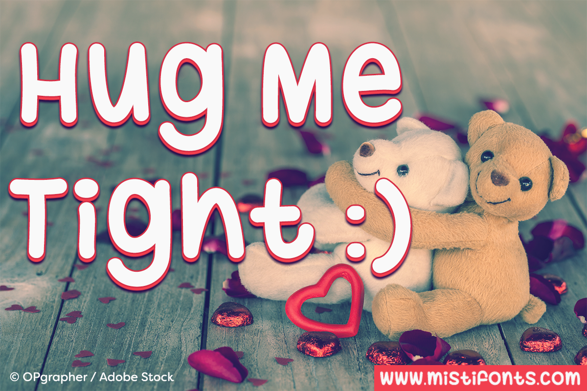 Hug Me Tight by Misti's Fonts. Image Credit: © OPgrapher / Adobe Stock