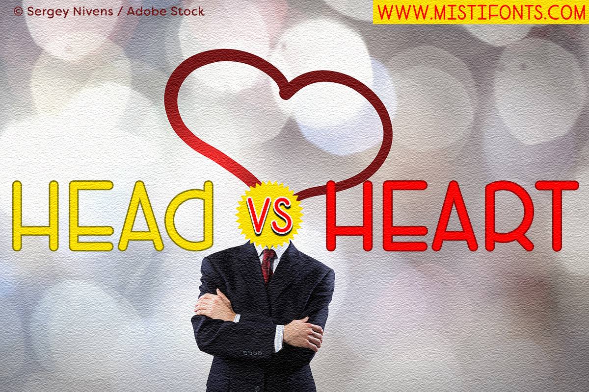Head Versus Heart by Misti's Fonts. Image credit: © Sergey Nivens / Adobe Stock