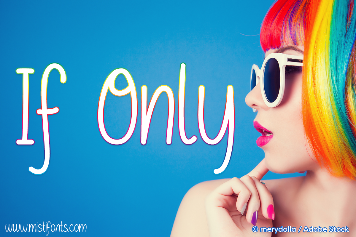 If Only by Misti's Fonts. Image credit: © merydolla / Adobe Stock