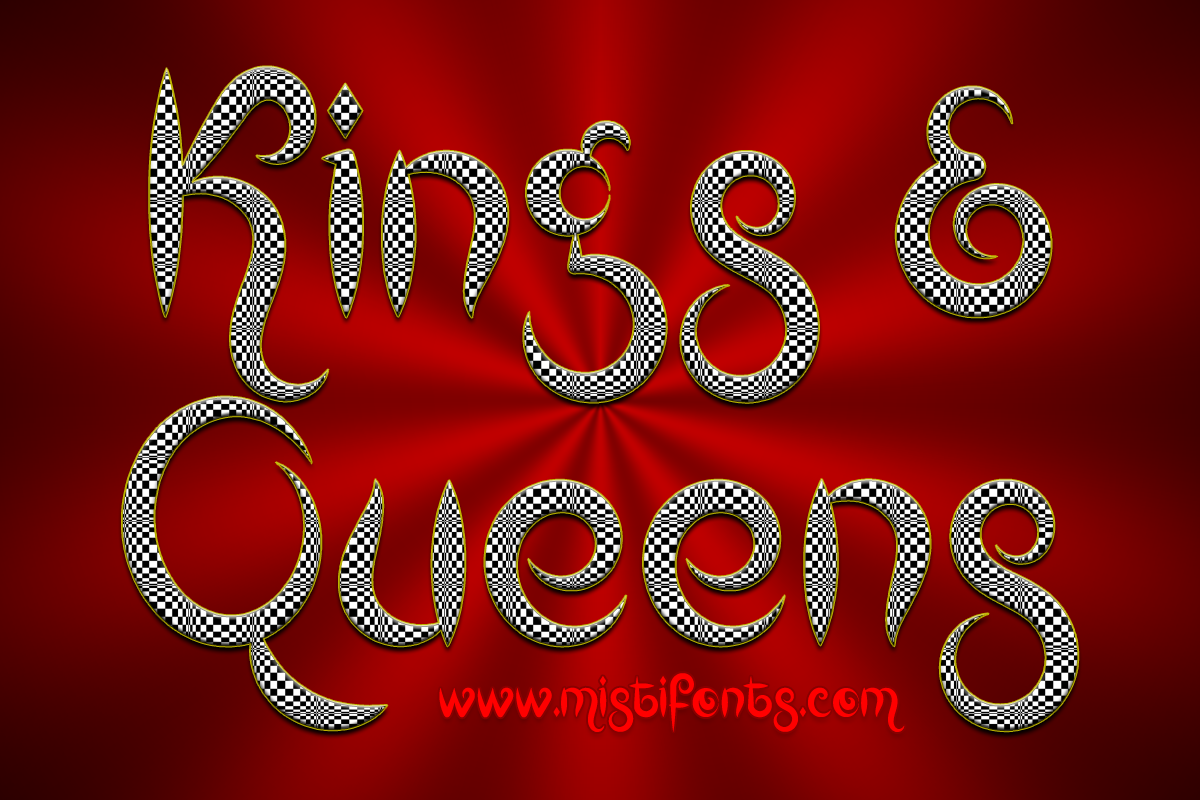 Kings and Queens by Misti's Fonts.
