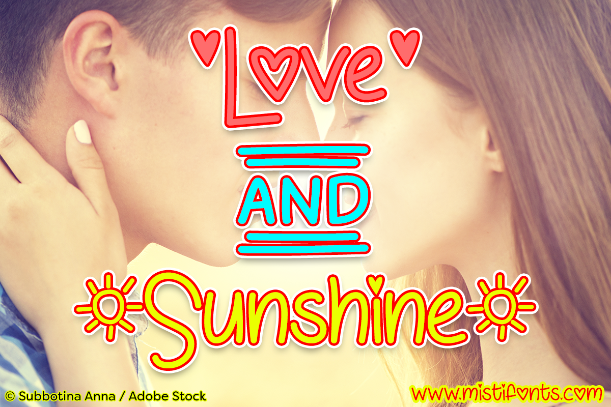 Love and Sunshine by Misti's Fonts. Image credit: © Subbotina Anna / Adobe Stock