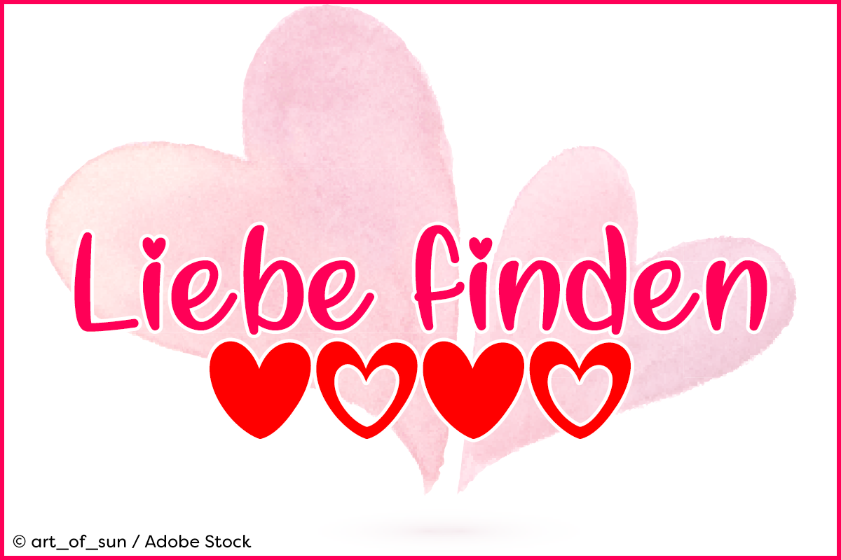 Liebe finden by Misti's Fonts. Image credit: © art_of_sun / Adobe Stock