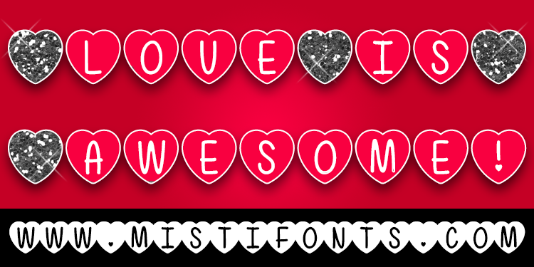 Love Is Awesome Font