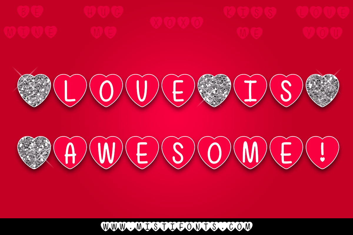 Love Is Awesome by Misti's Fonts.