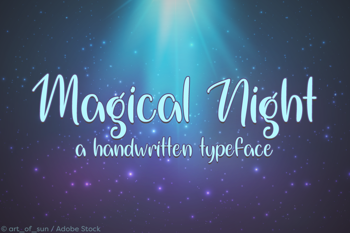 Magical Night by Misti's Fonts. Image credit: © art_of_sun / Adobe Stock