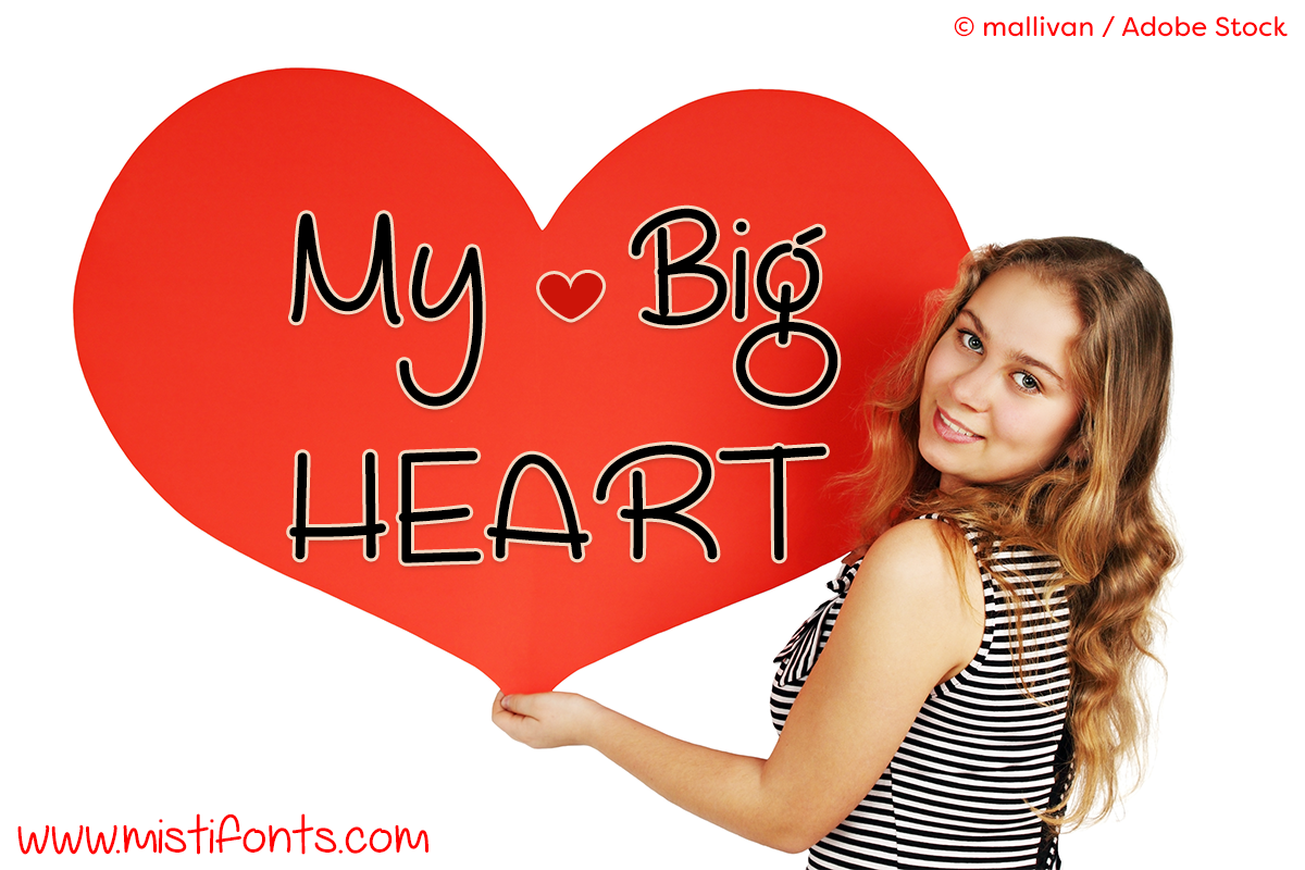 My Big Heart Font by Misti's Fonts. Image credit: © mallivan / Adobe Stock