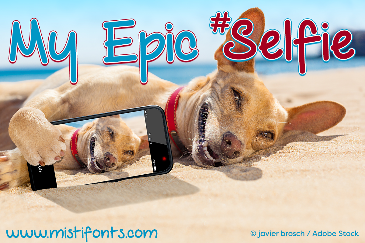 My Epic Selfie Font by Misti's Fonts. Image credit: © javier brosch / Adobe Stock