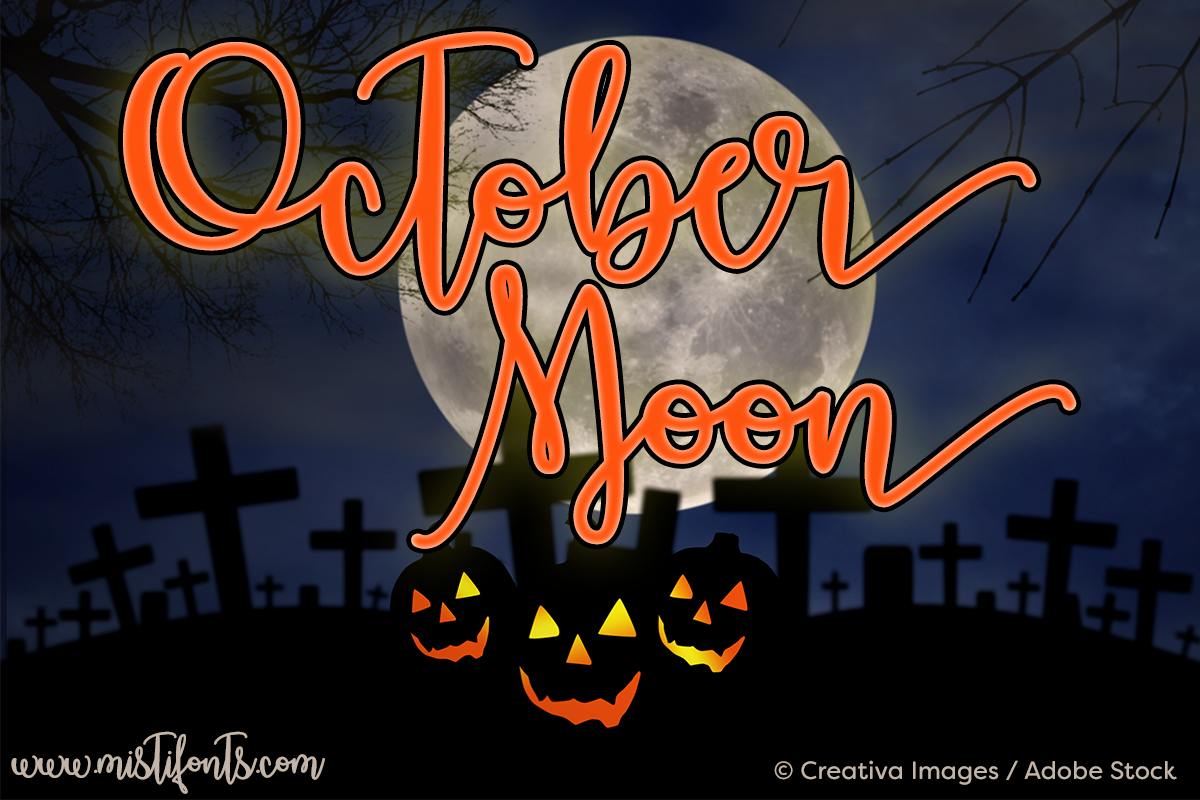 October Moon by Misti's Fonts. Image credit: © Creativa Images / Adobe Stock