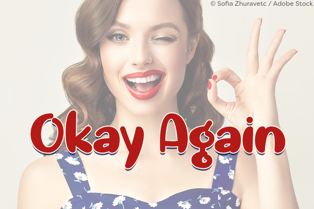 Okay Again by Misti's Fonts. Image credit: © Sofia Zhuravetc / Adobe Stock