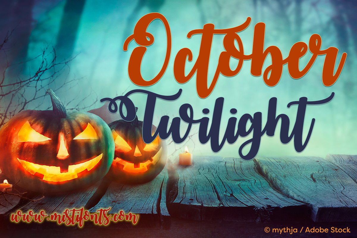October Twilight by Misti's Fonts. Image Credit: © mythja / Adobe Stock