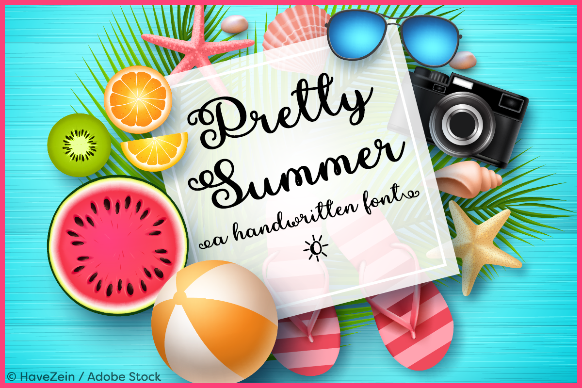 Pretty Summer by Misti's Fonts. Image credit: © HaveZein / Adobe Stock