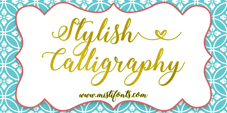 Stylish Calligraphy Font by Misti's Fonts.