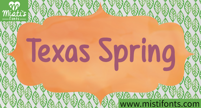 Texas Spring Font. Clipart ©Sonya DeHart: http://www.sonyadehartdesign.com (watercolor background, watercolor leaves, watercolor frame).