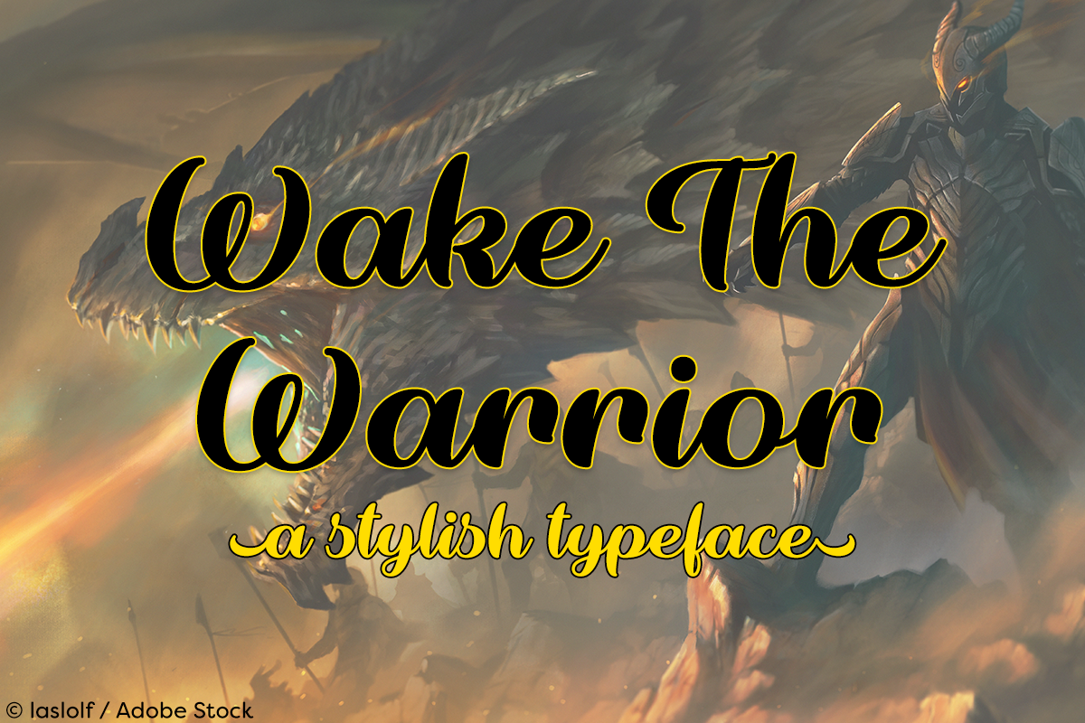 Wake The Warrior by Misti's Fonts. Image credit: © laslolf / Adobe Stock