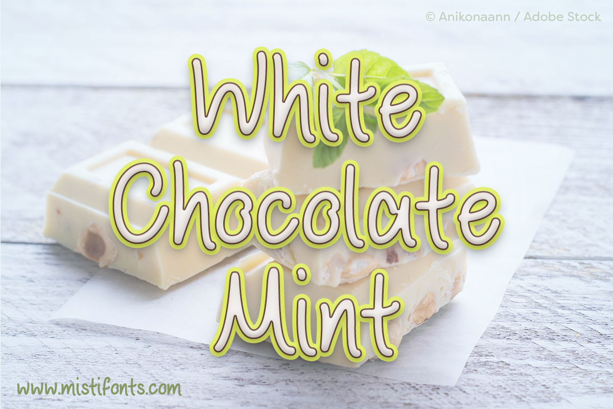 White Chocolate Mint by Misti's Fonts. Image Credit: © Anikonaann / Adobe Stock