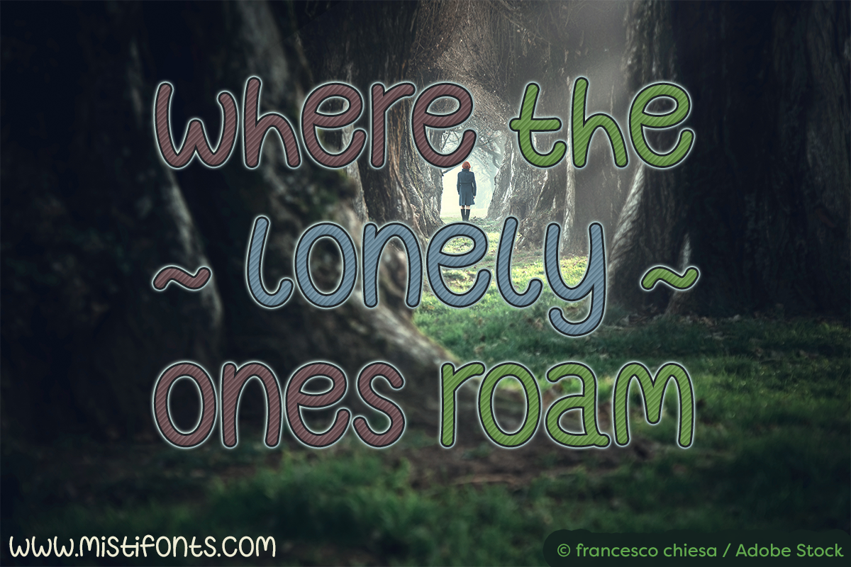 Where The Lonely Ones Roam by Misti's Fonts. Image credit: © francesco chiesa / Adobe Stock