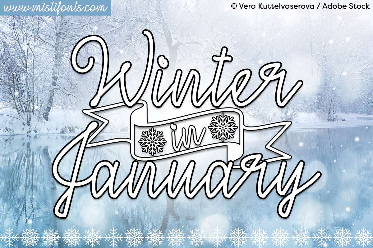 Winter in January by Misti's Fonts. Image credit: © Vera Kuttelvaserova