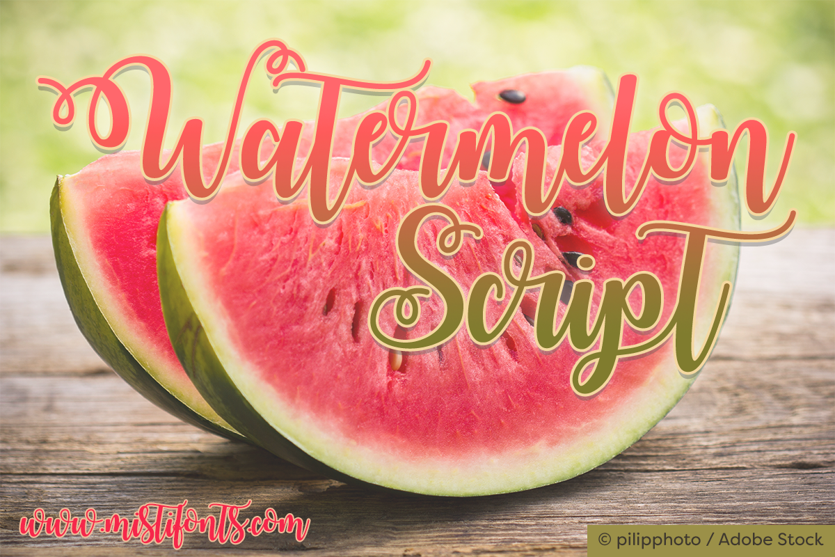 Watermelon Script by Misti's Fonts. Image Credit: © pilipphoto / Adobe Stock