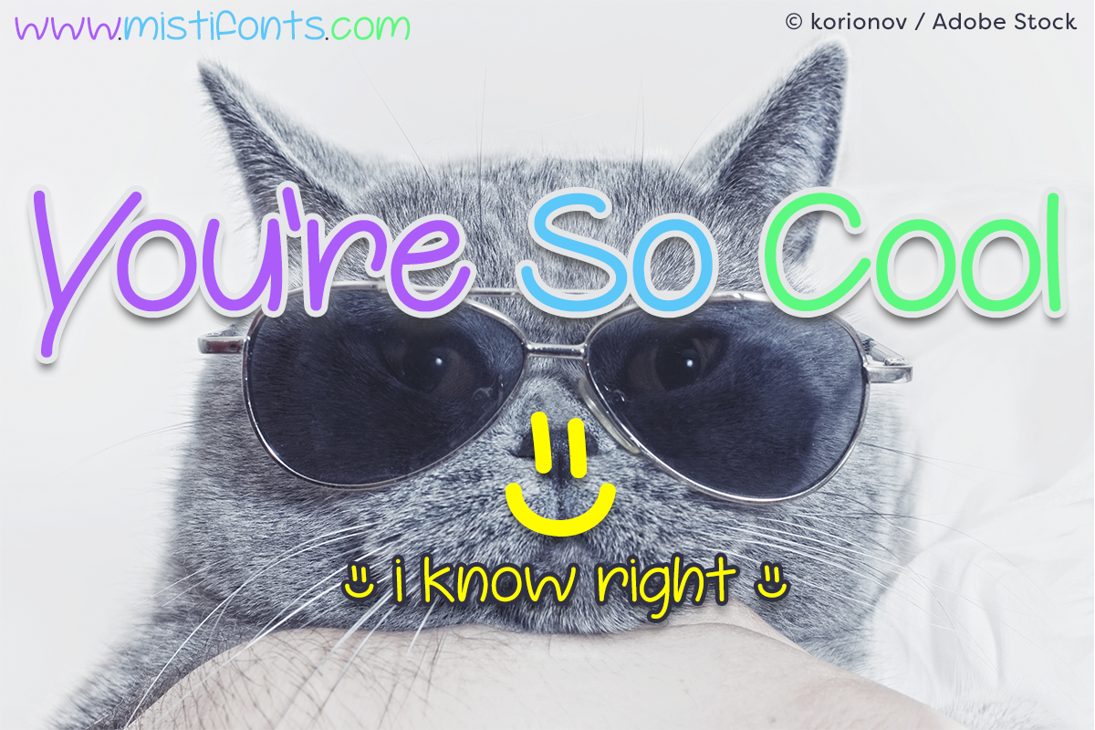 You're So Cool by Misti's Fonts. Image credit: © korionov / Adobe Stock
