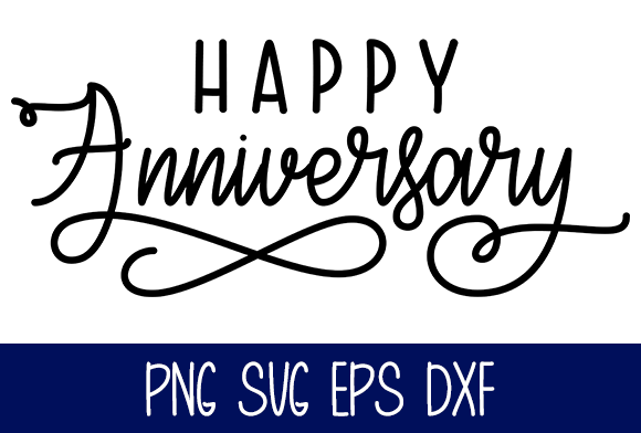 Happy Anniversary  Graphic by Misti's Fonts