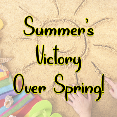 Summer's Victory Over Spring