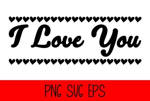I Love You Graphic by Misti's Fonts