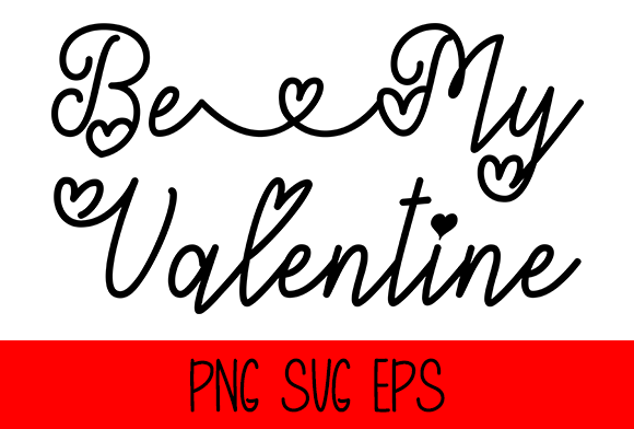 Be My Valentine – Graphic