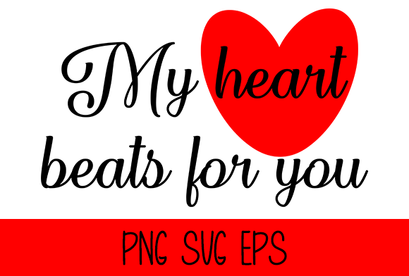 My Heart Beats For You Graphic by Misti's Fonts