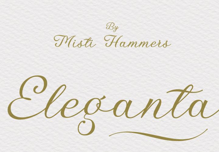 Eleganta by Misti's Fonts and Måns Grebäck.