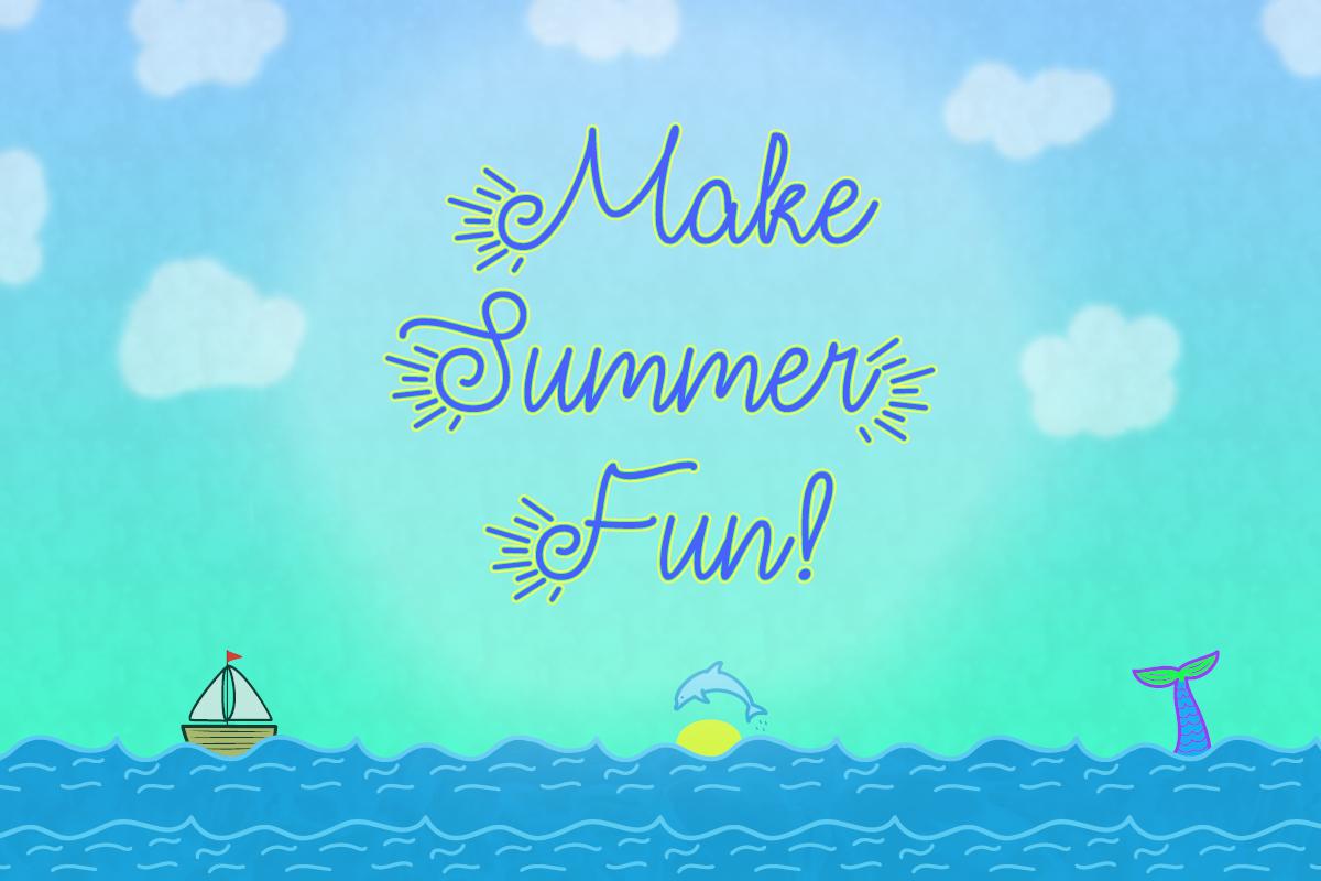 make-summer-fun