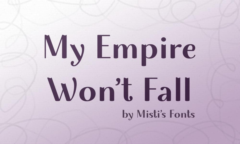 my-empire-wont-fall