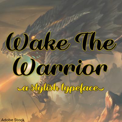 Wake The Warrior